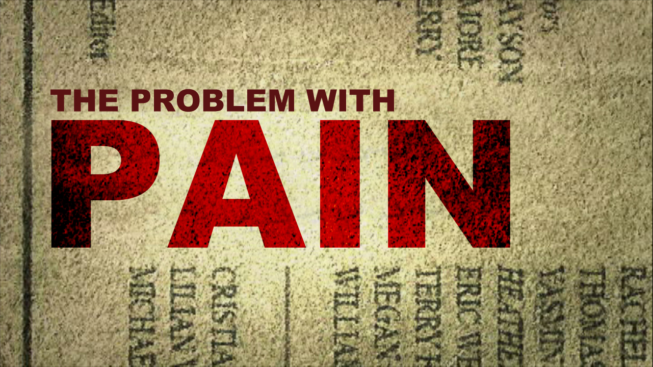 The Problem With Pain