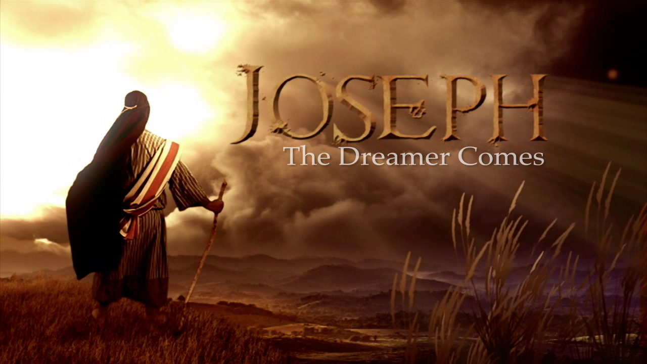 Joseph: The Dreamer Comes – Part 4