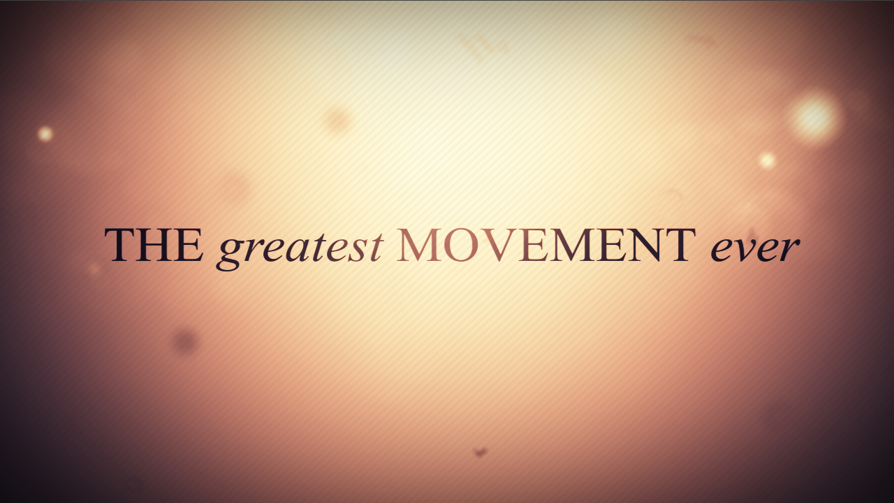 The Greatest Movement Ever, Part 3