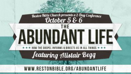 The Abundant Life: Alistair Begg, Q&A