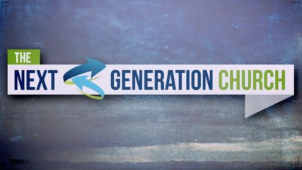 The Next Generation Church: Lives Generously