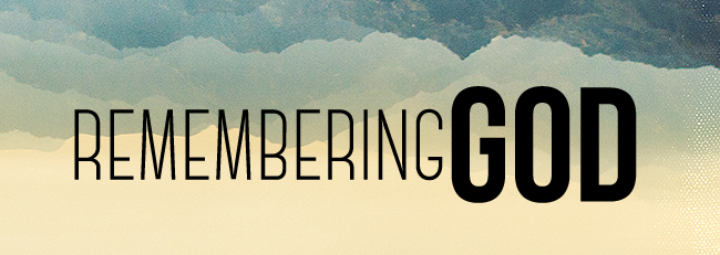 rememberingGod
