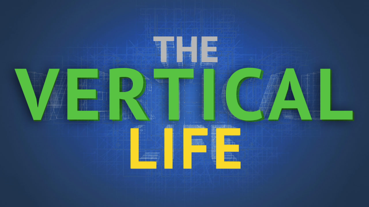 The Vertical Life