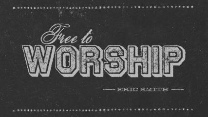 Free to Worship