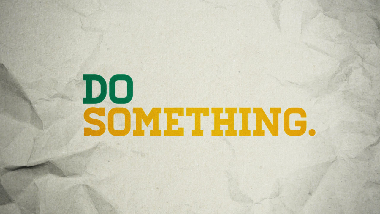 Do Something, Part 3