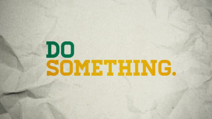 Do Something, Part 2