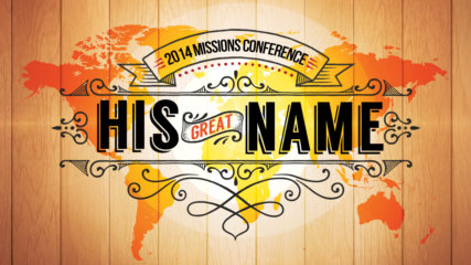 His Great Name: Missions Conference Opening Night