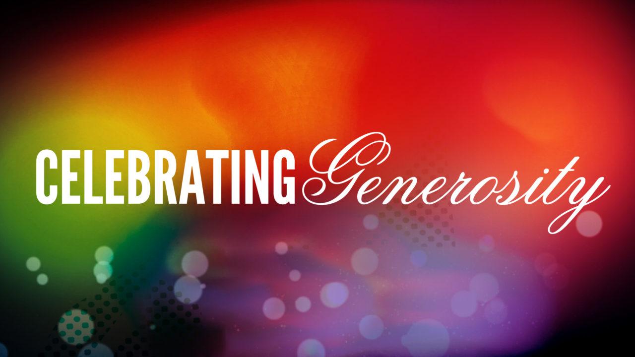 Celebrating Generosity