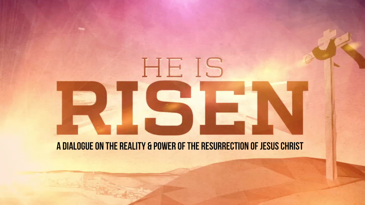 He Is Risen: A Dialogue