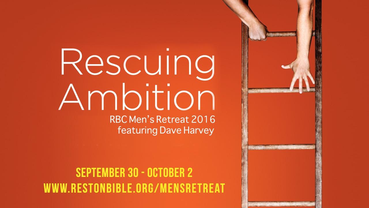 Rescuing Ambition, Part 3