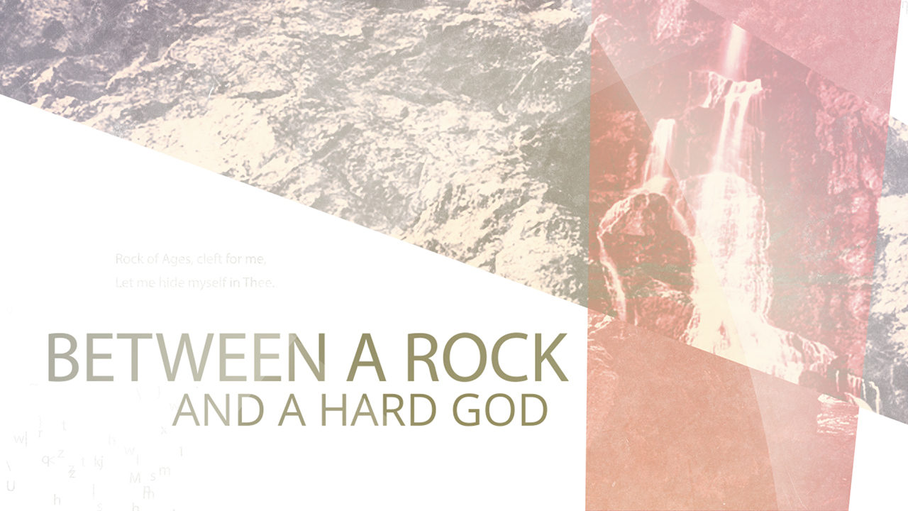 Between a Rock and a Hard God