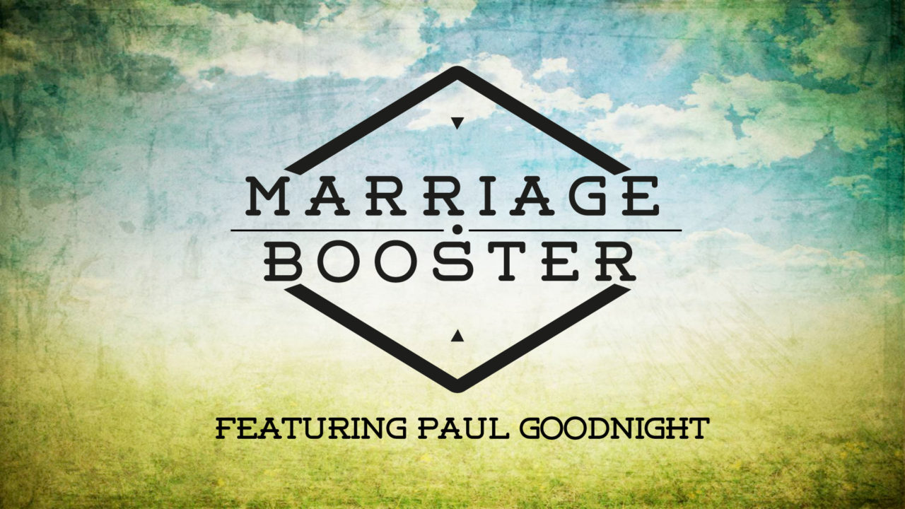 Marriage Booster - Passion: The Enjoyment of Intimacy | Reston Bible
