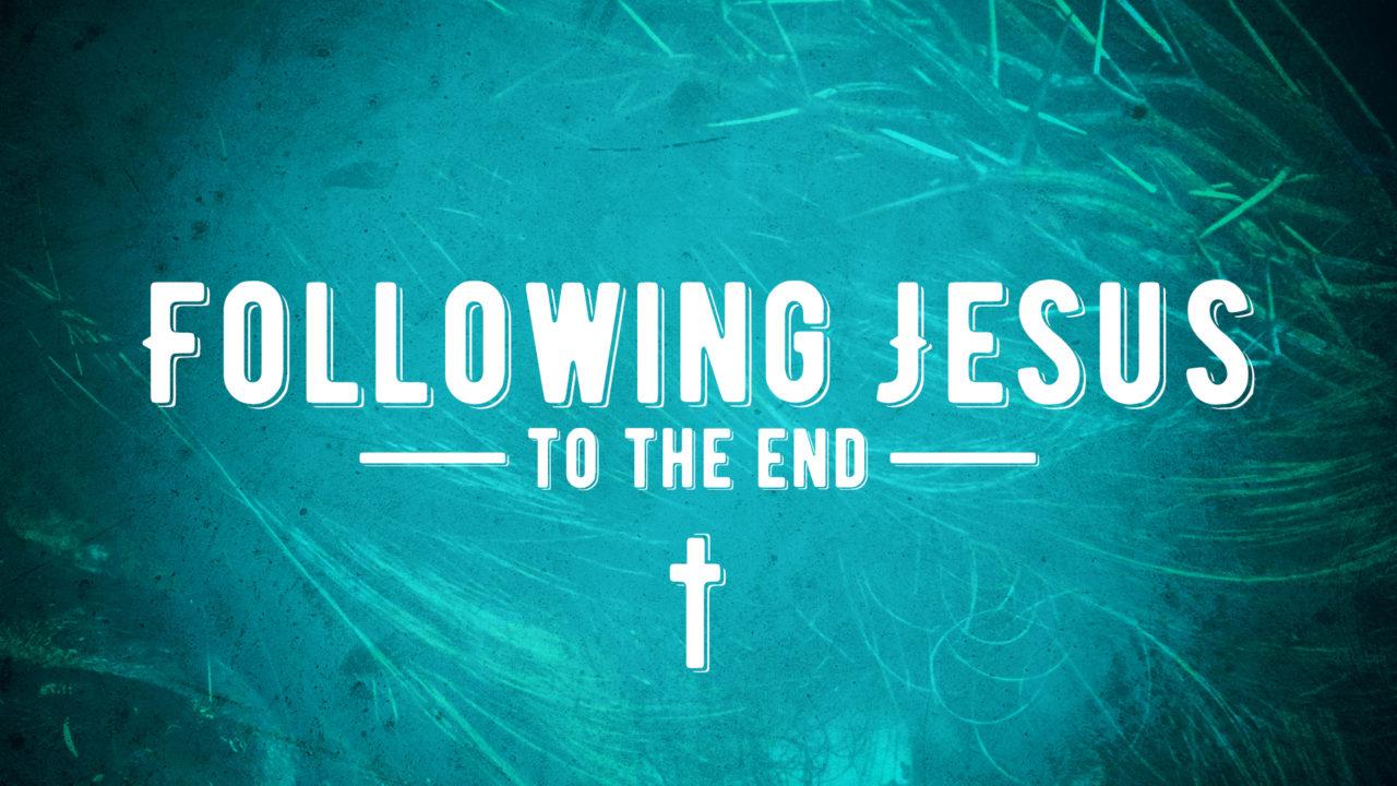 Following jesus to the end reston bible church - Follow wallpaper ...