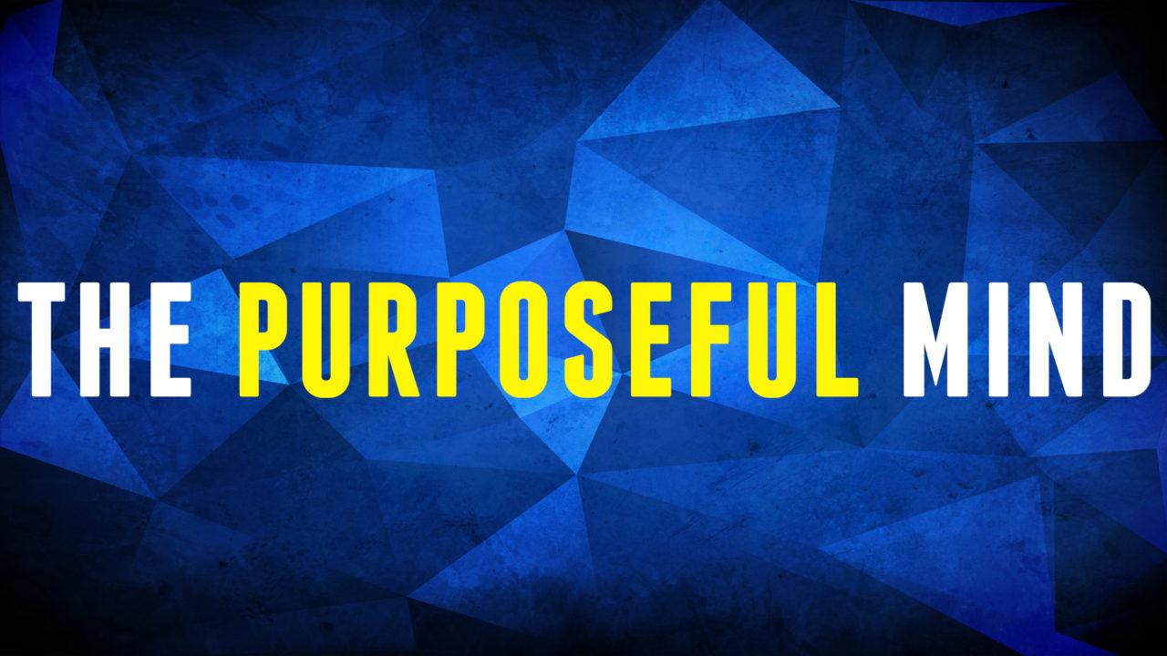The Purposeful Mind