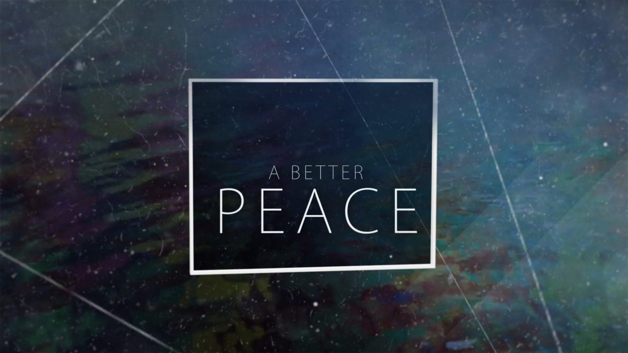 A Better Peace