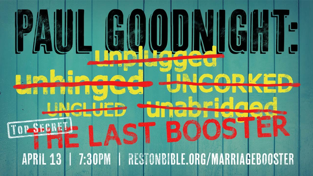 Paul Goodnight's Last Marriage Booster: Growing in Intimacy