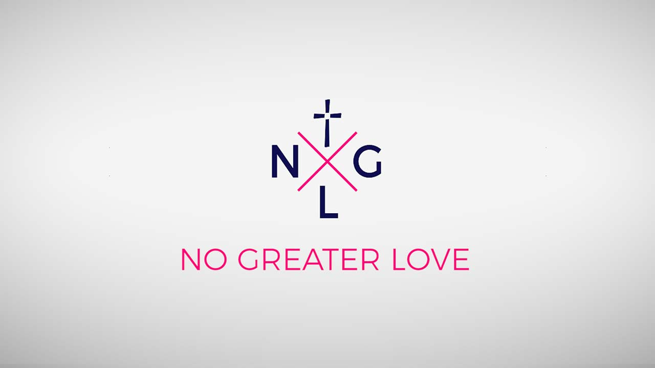 No Greater Love, Part 1: Love God