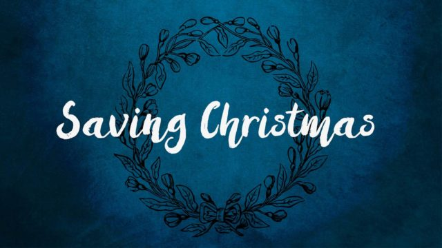 Saving Christmas, Part 1
