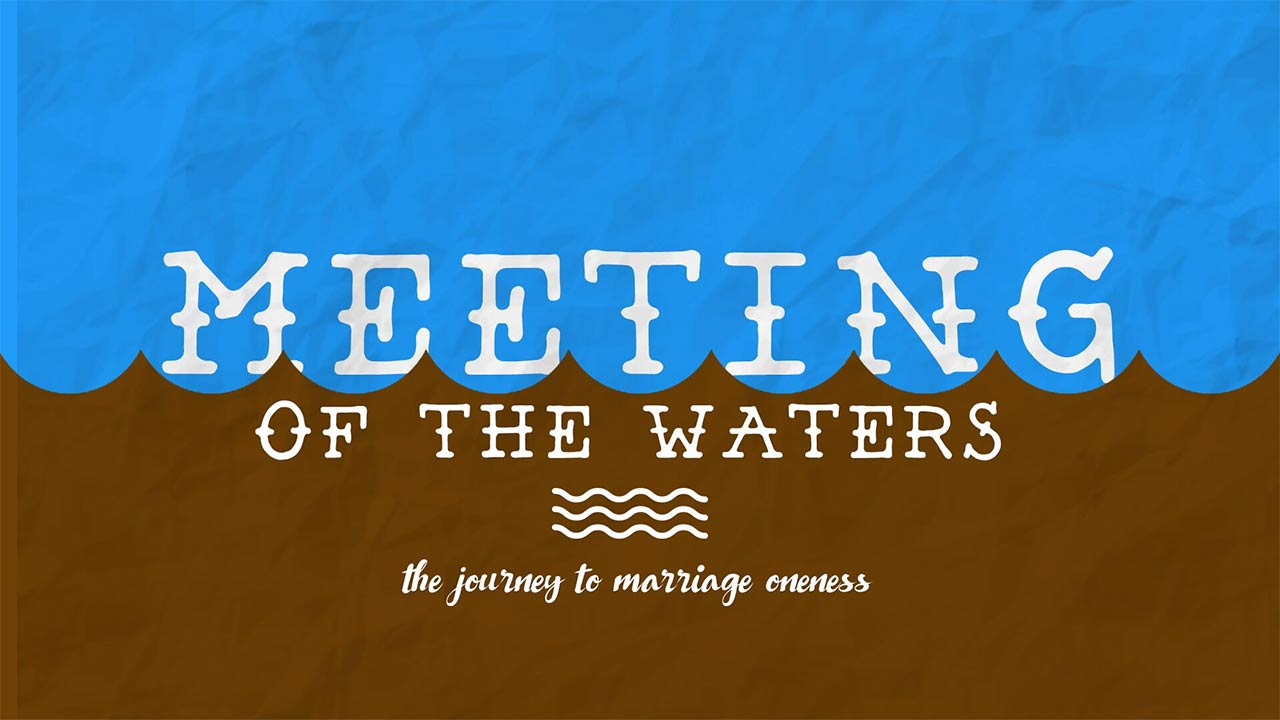 Meeting of the Waters, Part 5