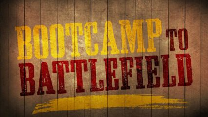 Boot Camp to Battlefield