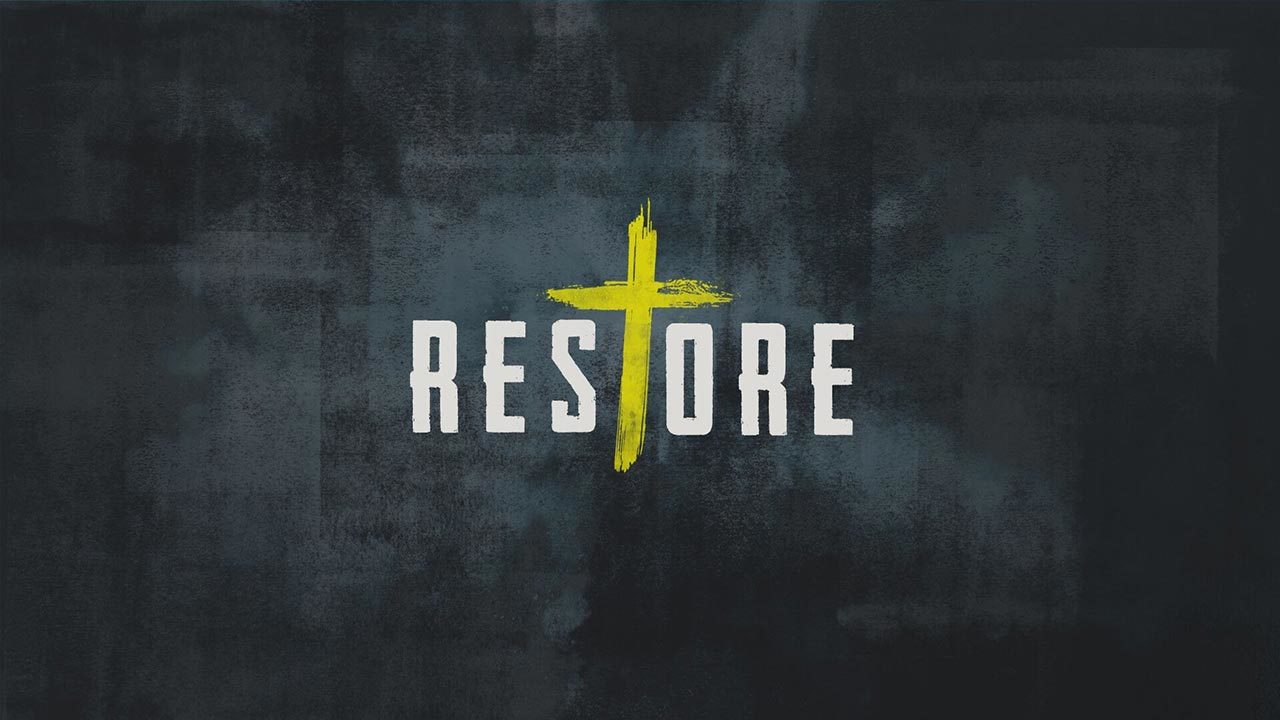 RESTORE: Men's Retreat 2018, Session 3