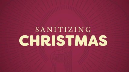 Sanitizing Christmas