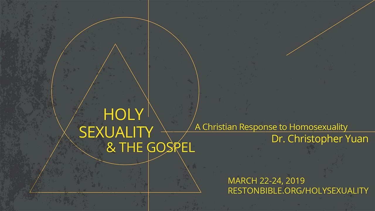 Holy Sexuality and the Gospel: Homosexuality – Texts and Hermeneutics