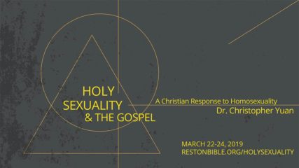 Holy Sexuality and the Gospel, Session 1: A Christian Response to Homosexuality
