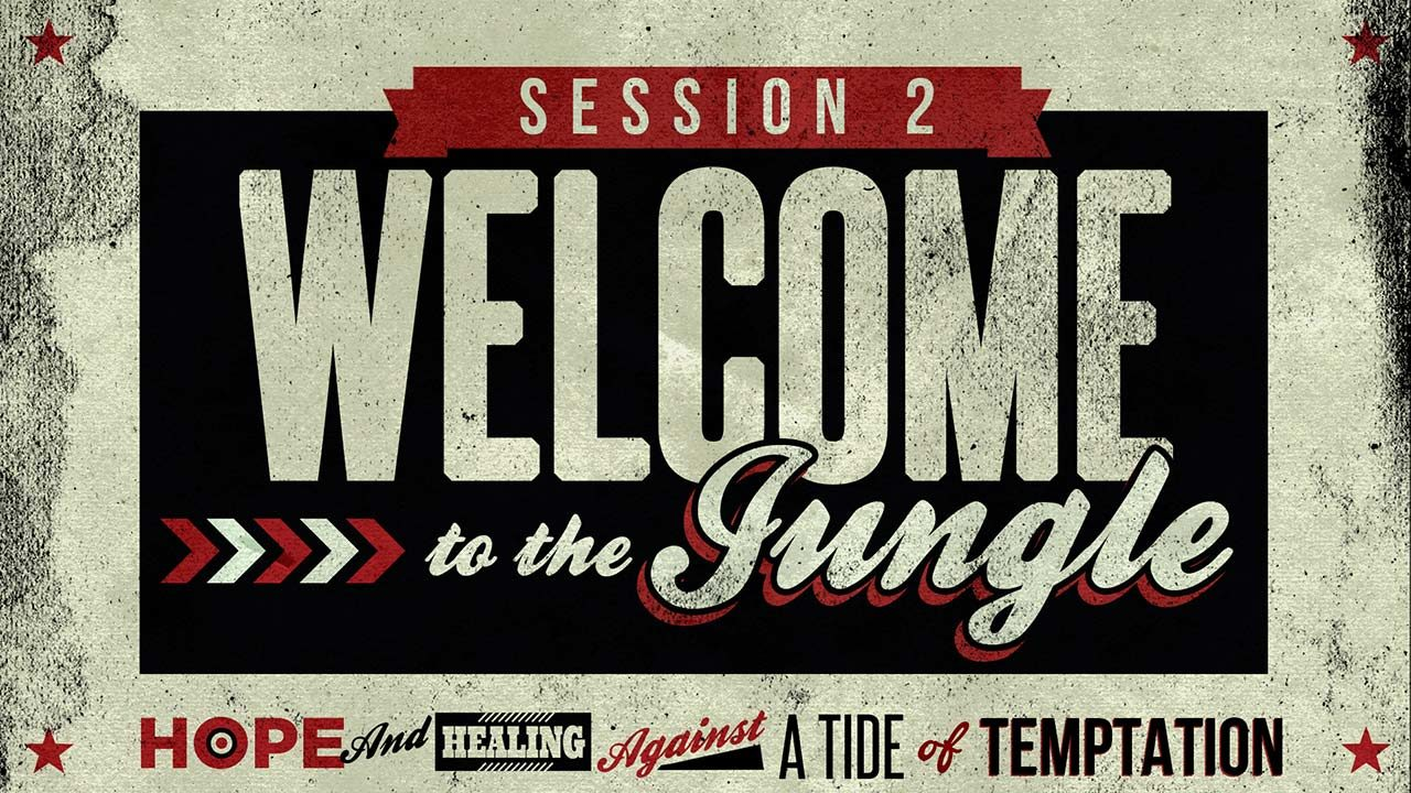 All Men's Meeting, Session 2: Welcome to the Jungle