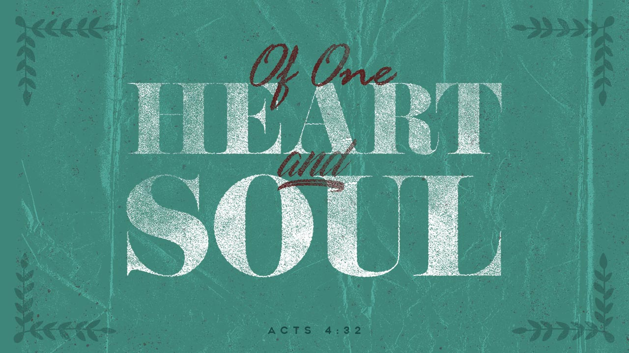 Of One Heart and Soul