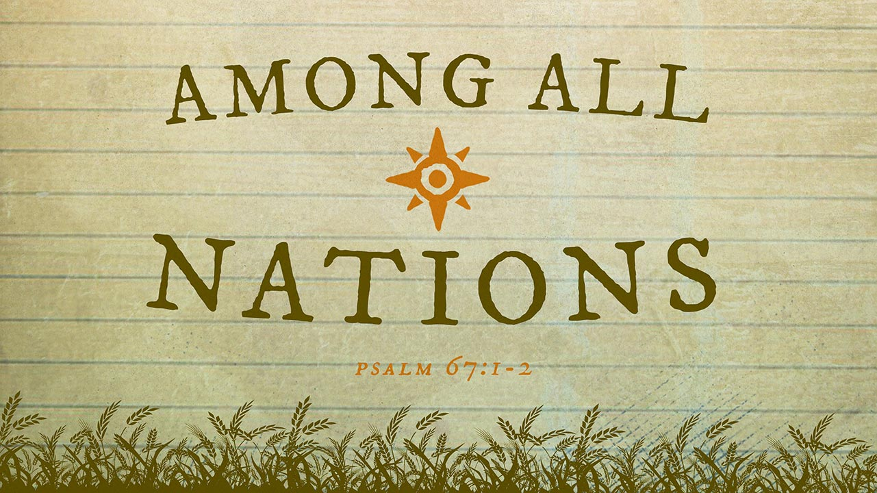 Missions Banquet 2019: Among All Nations