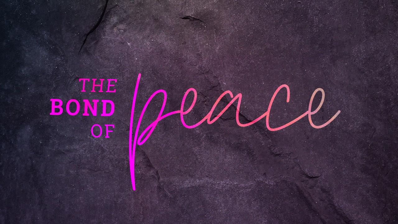 The Bond of Peace: Seeking Unity Amidst Confusion