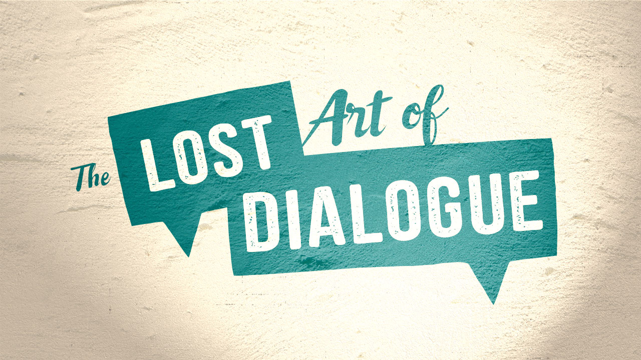 The Lost Art of Dialogue