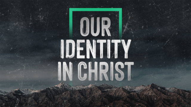 Our Identity in Christ