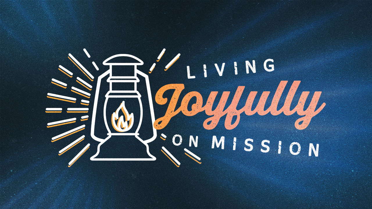 Living Joyfully on Mission