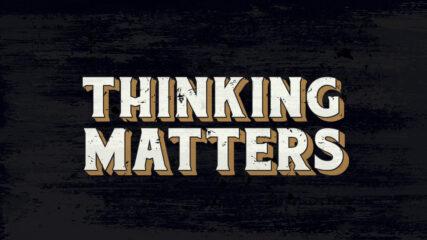 Thinking Matters