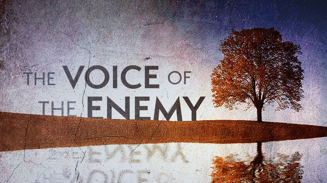 The Voice of the Enemy