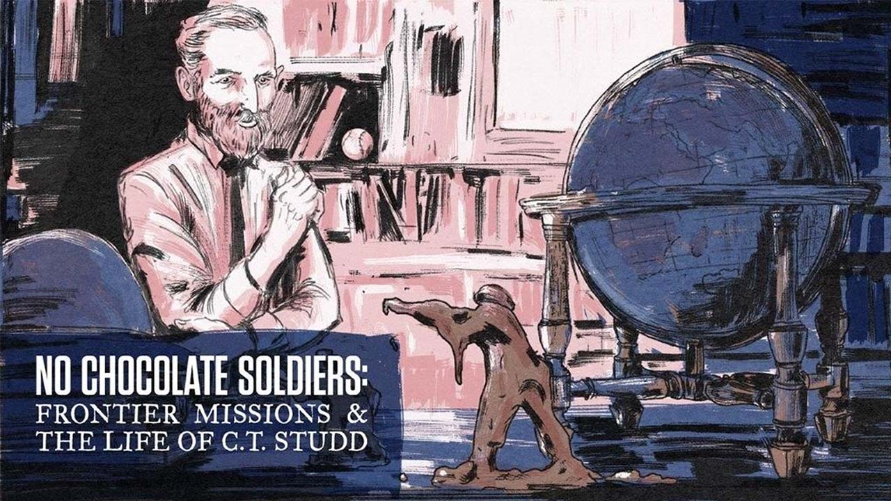 No Chocolate Soldiers: Frontier Missions and the Life of C. T. Studd