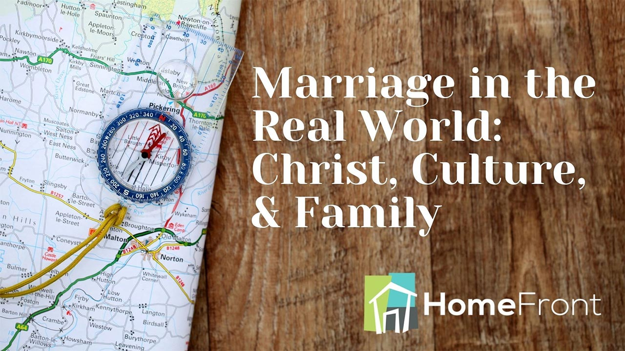 Marriage in the Real World, Part 2